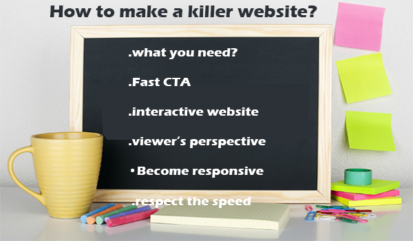How to make a killer website Few Tips