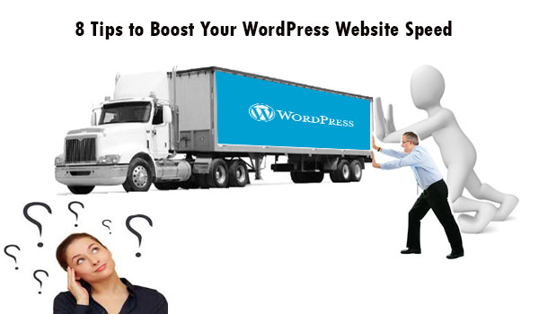 8 Tips to Boost Your WordPress Website Speed